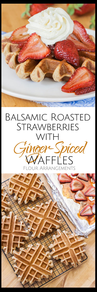 Flavor-packed and delicious, Ginger-Spiced Waffles topped with Balsamic Roasted Strawberries works well as an indulgent breakfast or a simple dessert.